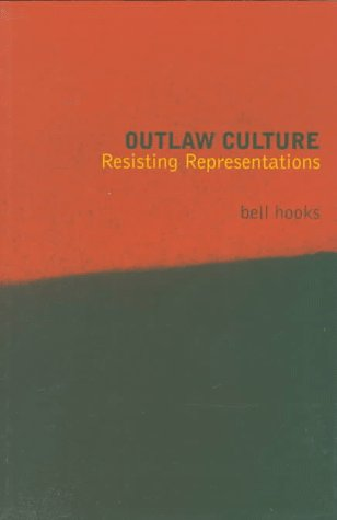 Outlaw Culture: Resisting Representations 9780415908115