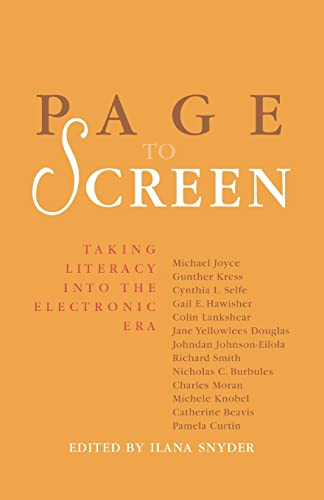 Page to Screen: Taking Literacy Into the Electronic Age 9780415174657