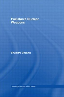 Pakistan's Nuclear Weapons 9780415408714