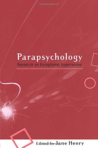 Parapsychology: Research on Exceptional Experiences 9780415213608