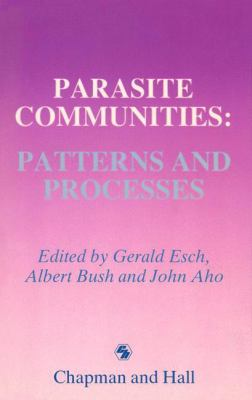 Parasite Communities: Patterns and Processes 9780412335402