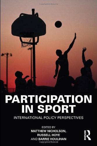 Participation in Sport: International Policy Perspectives 9780415554787