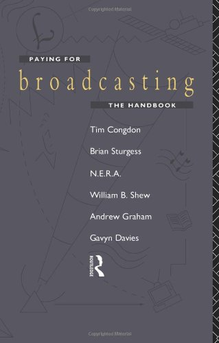 Paying for Broadcasting: The Handbook 9780415089388