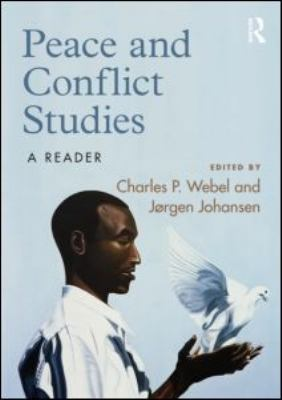 Peace and Conflict Studies: A Reader 9780415591294
