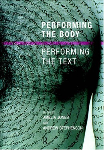 Performing the Body/Performing the Text 9780415190602