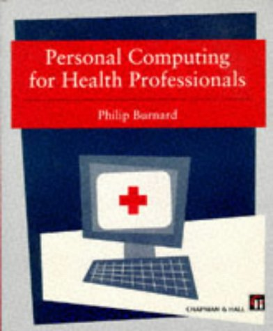 Personal Computing for Health Professionals 9780412496707