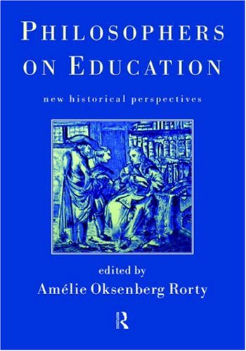 Philosophers on Education: New Historical Perspectives 9780415191302