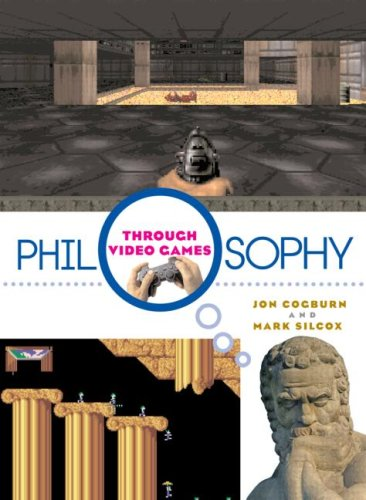 Philosophy Through Video Games 9780415988582