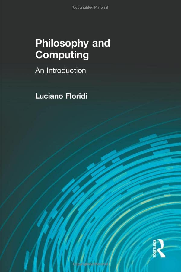 Philosophy and Computing: An Introduction 9780415180252