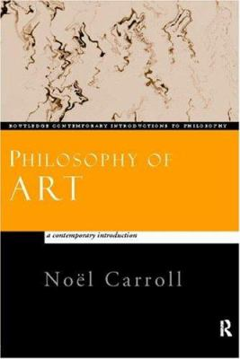 Philosophy of Art: A Contemporary Introduction 9780415159647