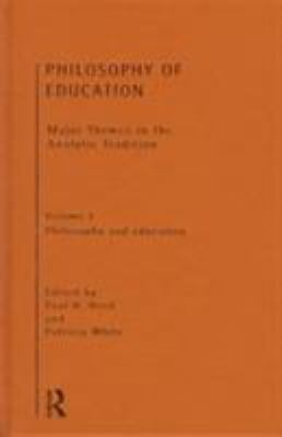 Philosophy of Education: Major Themes in the Analytic Tradition 9780415129442