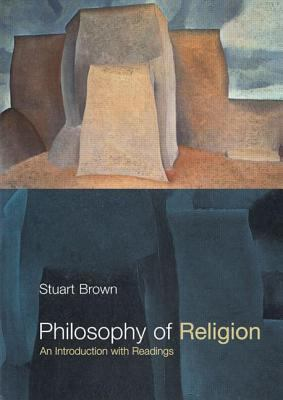 Philosophy of Religion: An Introduction with Readings 9780415212380