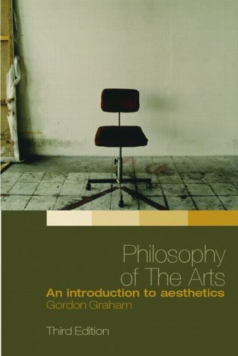 Philosophy of the Arts: An Introduction to Aesthetics 9780415349796