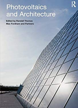 Photovoltaics and Architecture 9780415231824