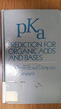 Pka Predictions for Organic Acids and Bases