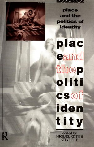 Place and the Politics of Identity 9780415090094