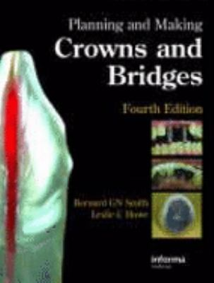 Planning and Making Crowns and Bridges 9780415398503