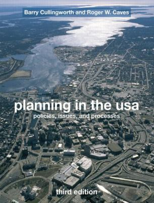 Planning in the USA: Policies, Issues, and Processes 9780415774215