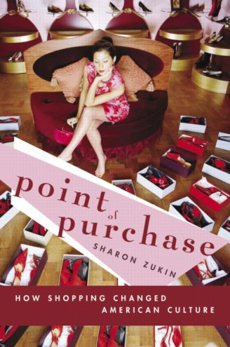 Point of Purchase: How Shopping Changed American Culture 9780415950435