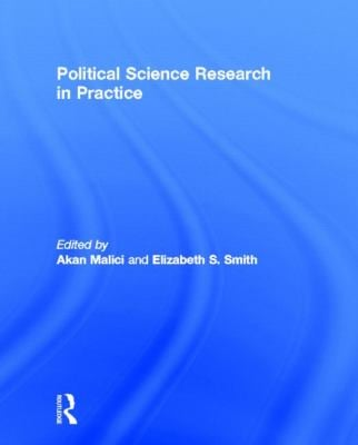 Political Science Research in Practice 9780415887724
