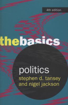 Politics: The Basics - 4th Edition