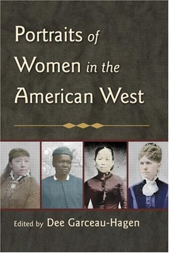 Portraits of Women in the American West 9780415948036