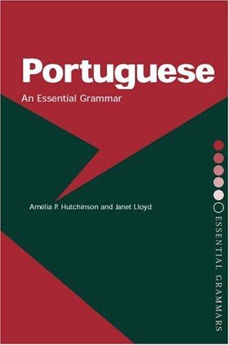 Portuguese: An Essential Grammar 9780415137089