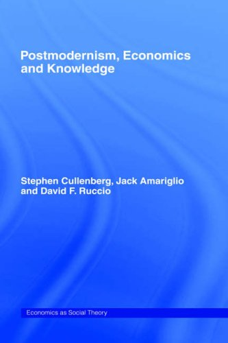 Post-Modernism, Economics and Knowledge 9780415110259