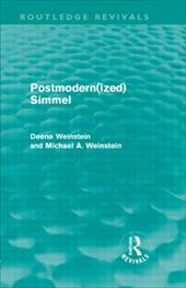 Postmodernized Simmel - Weinstein, Deena / Weinstein, Michael