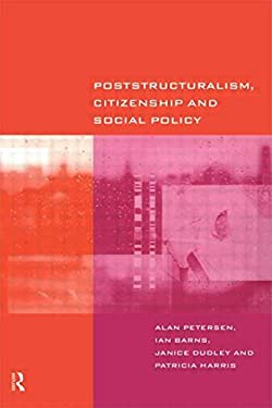Poststructuralism, Citizenship and Social Policy 9780415182881