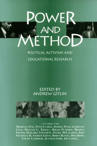 Power and Method: Political Activism and Educational Research 9780415906906