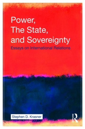 Power, the State, and Sovereignty: Essays on International Relations