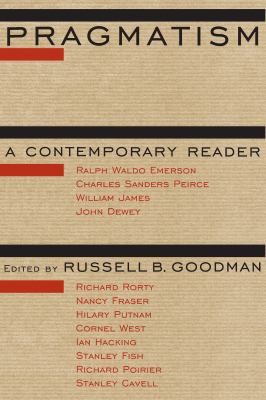 Pragmatism: A Contemporary Reader 9780415909105