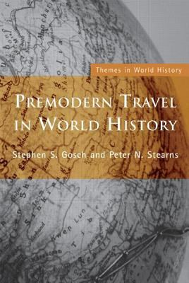 Premodern Travel in World History 9780415229418