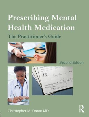 Prescribing Mental Health Medication: The Practitioner's Guide 9780415536097