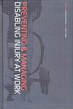 Preventing and Managing Disabling Injury at Work 9780415274913