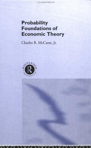 Probability Foundations of Economic Theory 9780415108676