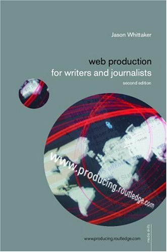 Producing for Web 2.0: A Student Guide 9780415272520