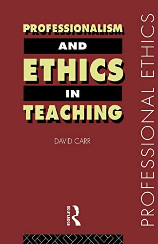 Professionalism and Ethics in Teaching 9780415184601