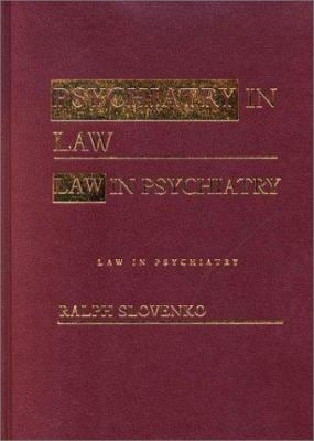 Psychiatry in Law / Law in Psychiatry 9780415933650