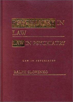 Psychiatry in Law / Law in Psychiatry