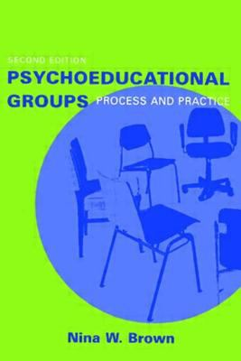 Psychoeducational Groups: Process and Practice 9780415946025