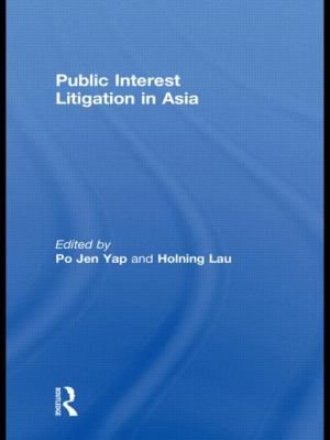 Public Interest Litigation in Asia 9780415577816