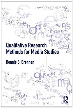 Qualitative Research Methods for Media Studies 9780415890229