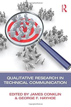 Qualitative Research in Technical Communication 9780415876360