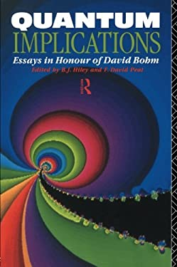 Quantum Implications: Essays in Honour of David Bohm 9780415069601