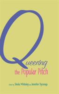 Queering the Popular Pitch 9780415978040