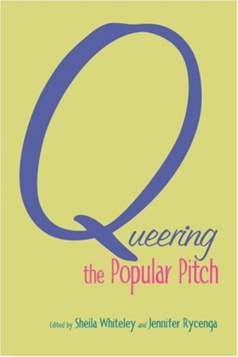 Queering the Popular Pitch 9780415978057