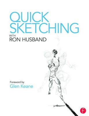 Quick Sketching with Ron Husband 9780415823340
