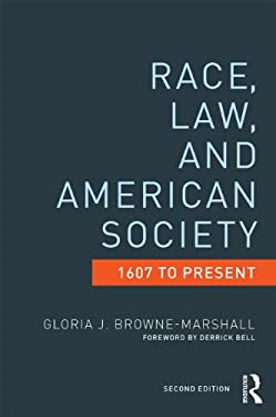 Race, Law, and American Society: 1607-Present 9780415522144
